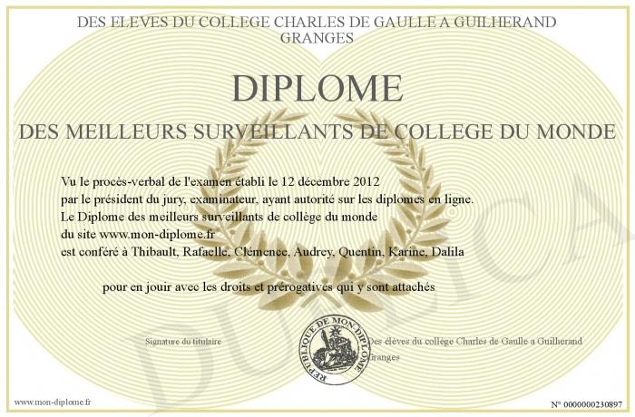 Diplome des meilleurs surveillants de college du monde - College charles de gaulle guilherand granges ...