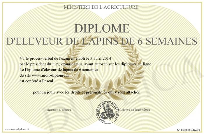 http://www.mon-diplome.fr/Diplome/700-416649-Diplome+d+eleveur+de+lapins+de+6+semaines.jpg