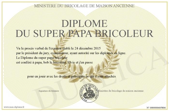 Diplome du super papa bricoleur - Diplome du super papa a imprimer gratuit ...