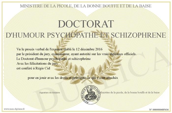 Doctorat D Humour Psychopathe Et Schizophrene
