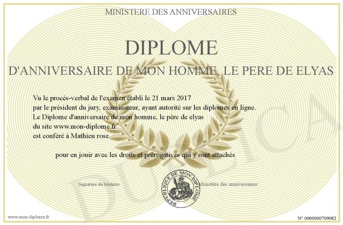 Diplome D Anniversaire De Mon Homme Le Pere De Elyas